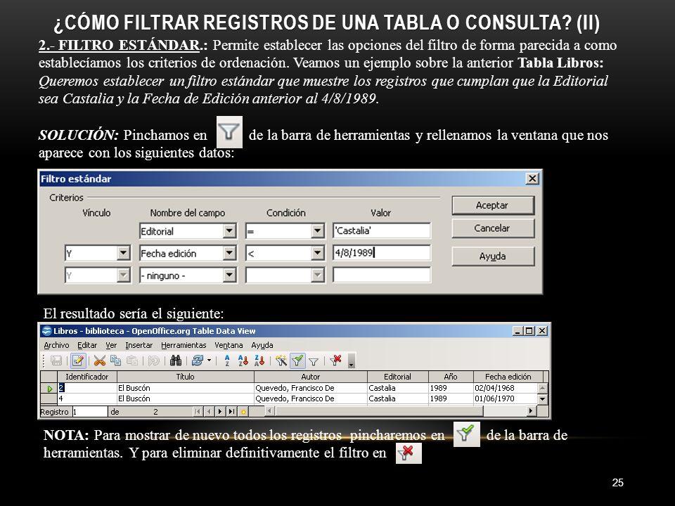 ¿CÓMO FILTRAR REGISTROS DE UNA TABLA O CONSULTA.