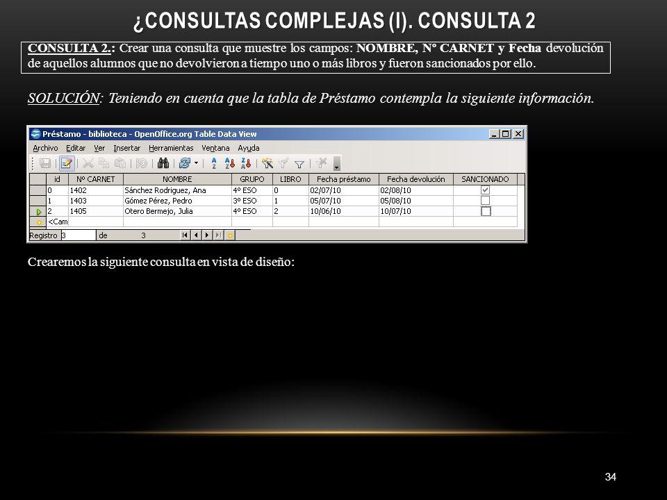¿CONSULTAS COMPLEJAS (I).