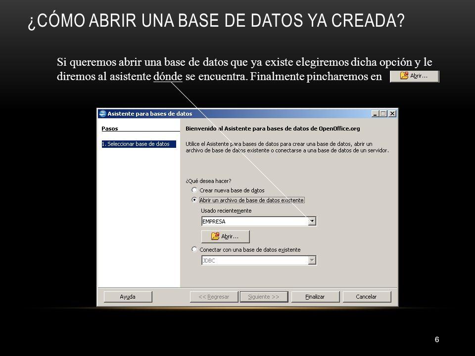 ¿CÓMO ABRIR UNA BASE DE DATOS YA CREADA.