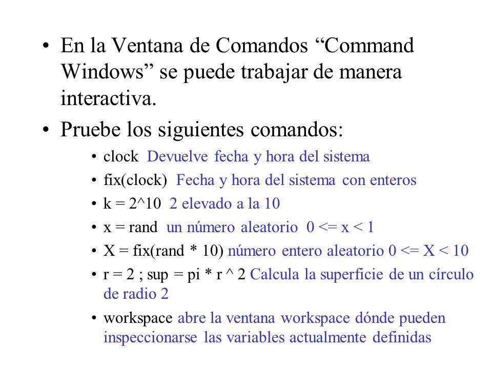 Programación en MATLAB SENTENCIA FOR Ejemplo: for i = 0:2:10 disp(2^i) end