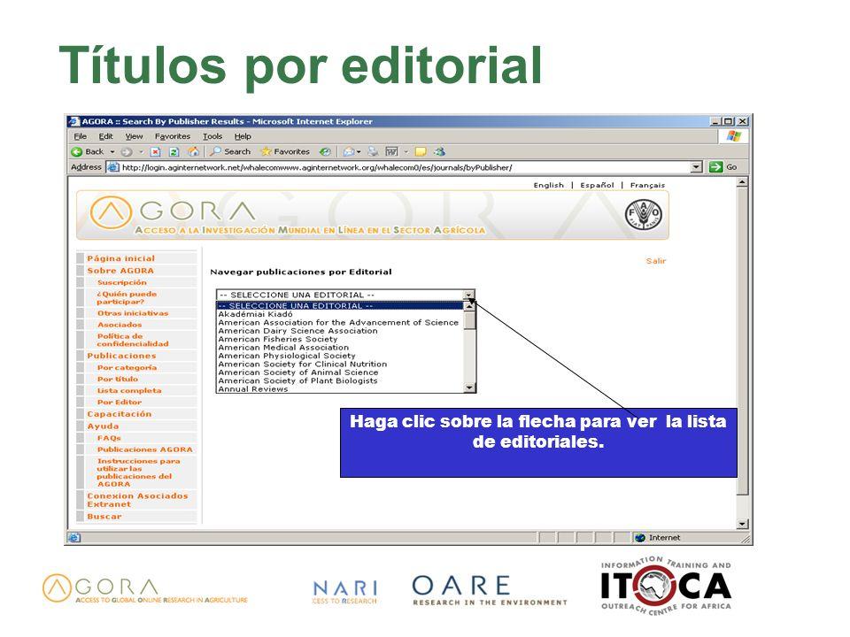 Títulos por editorial Haga clic sobre la flecha para ver la lista de editoriales.