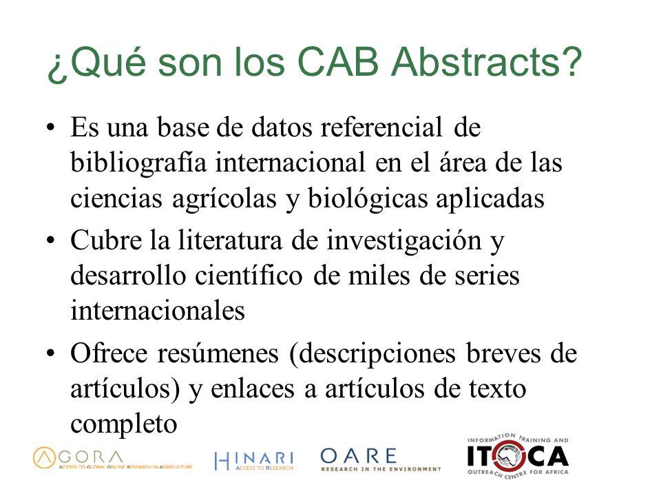 ¿Qué son los CAB Abstracts? Es una base de datos referencial de bibliografía internacional en el área de las ciencias agrícolas y biológicas aplicadas