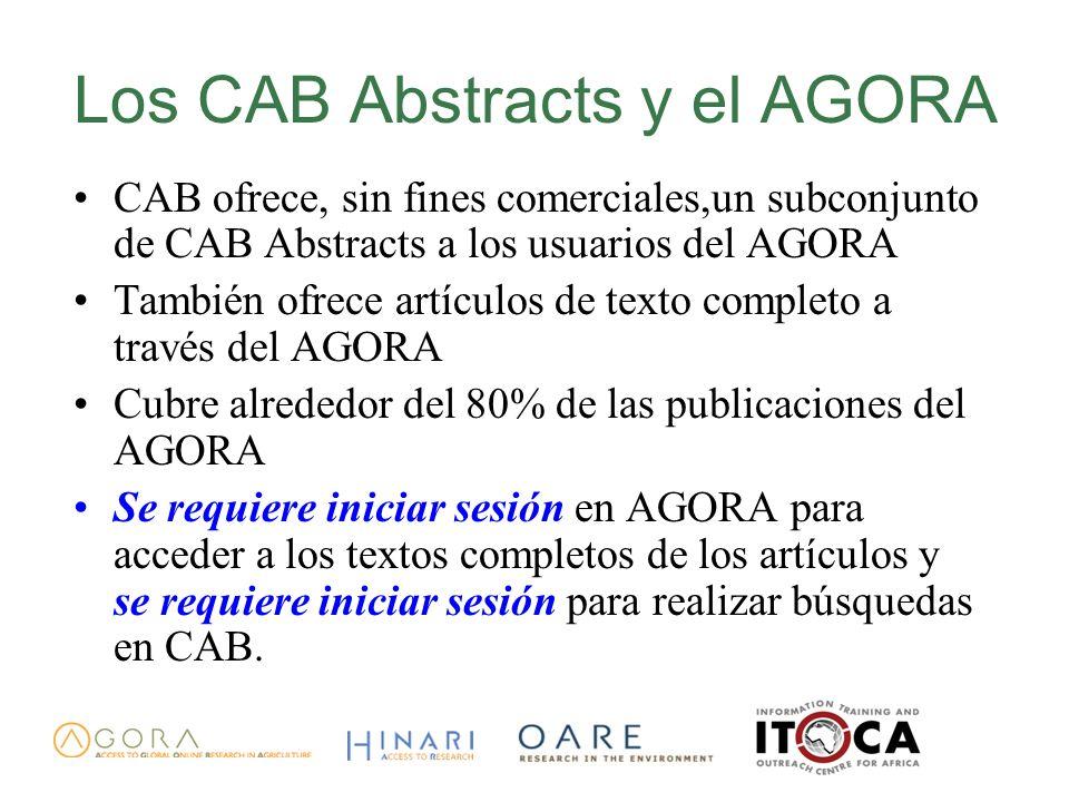 Los CAB Abstracts y el AGORA CAB ofrece, sin fines comerciales,un subconjunto de CAB Abstracts a los usuarios del AGORA También ofrece artículos de te