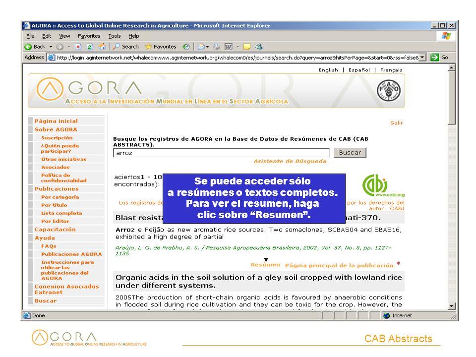 CAB Abstracts Se puede acceder sólo a resúmenes o textos completos. Para ver el resumen, haga clic sobre Resumen.