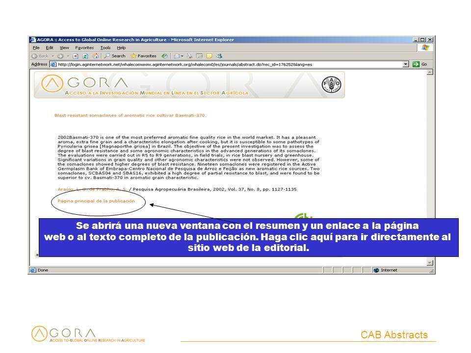 CAB Abstracts Se abrirá una nueva ventana con el resumen y un enlace a la página web o al texto completo de la publicación.