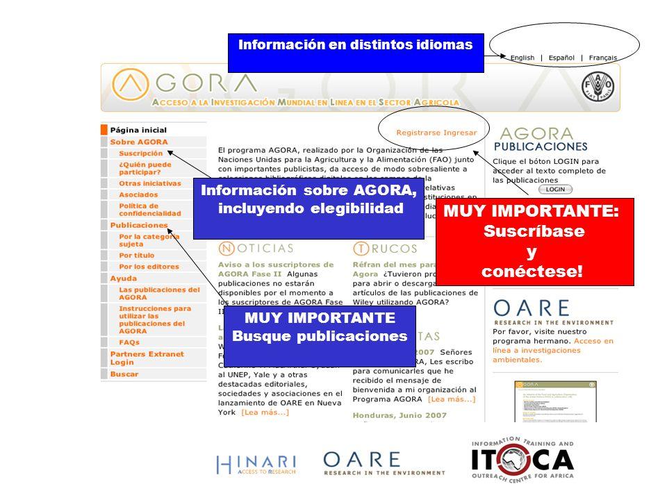 Información en distintos idiomas MUY IMPORTANTE: Suscríbase y conéctese! Información sobre AGORA, incluyendo elegibilidad MUY IMPORTANTE Busque public