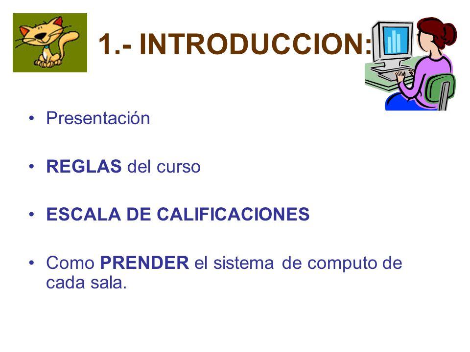 2.- LAS COMPUTADORAS a) HISTORIA de la computación b) Las CUATRO GENERACIONES en las computadoras.