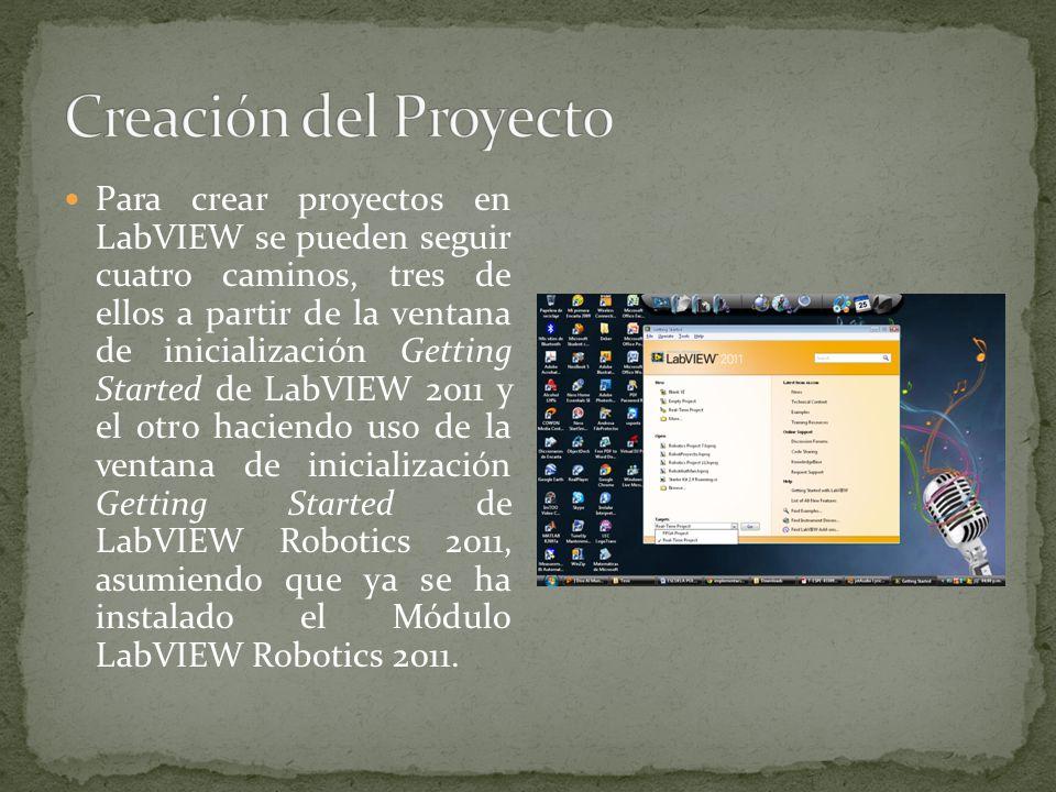 Para crear proyectos en LabVIEW se pueden seguir cuatro caminos, tres de ellos a partir de la ventana de inicialización Getting Started de LabVIEW 201