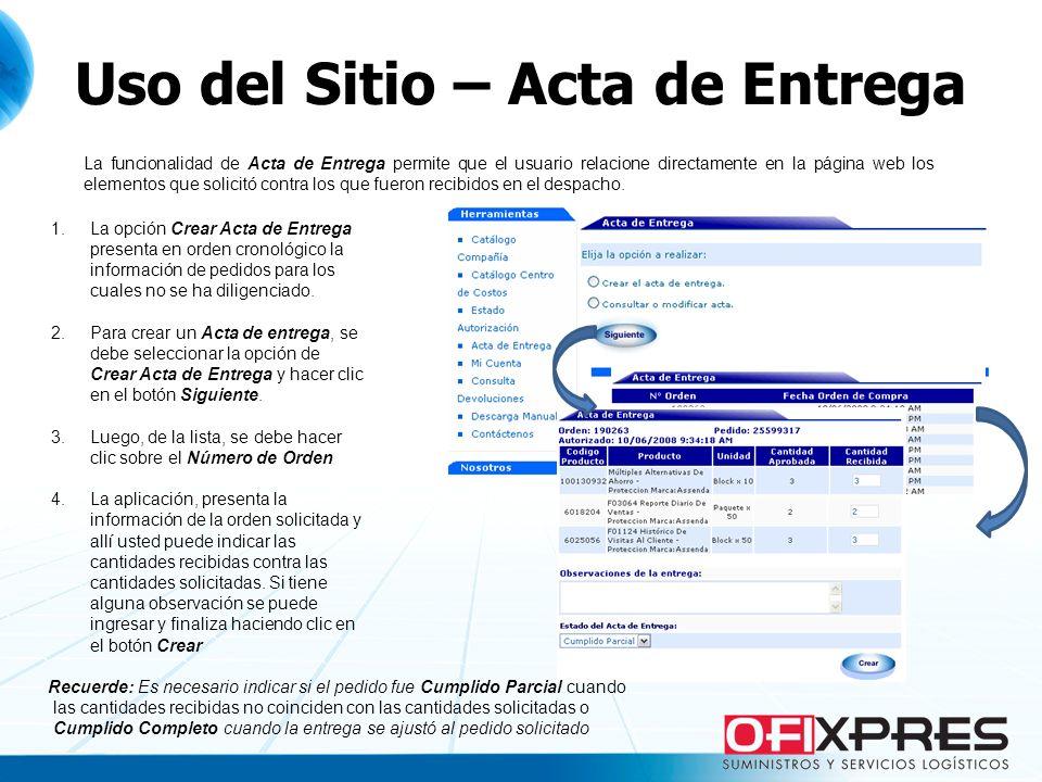 Uso del Sitio – Acta de Entrega La funcionalidad de Acta de Entrega permite que el usuario relacione directamente en la página web los elementos que s