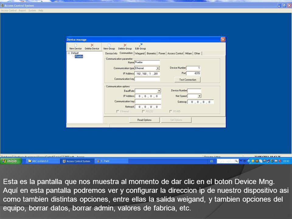 Esta es la pantalla que nos muestra al momento de dar clic en el boton Device Mng.
