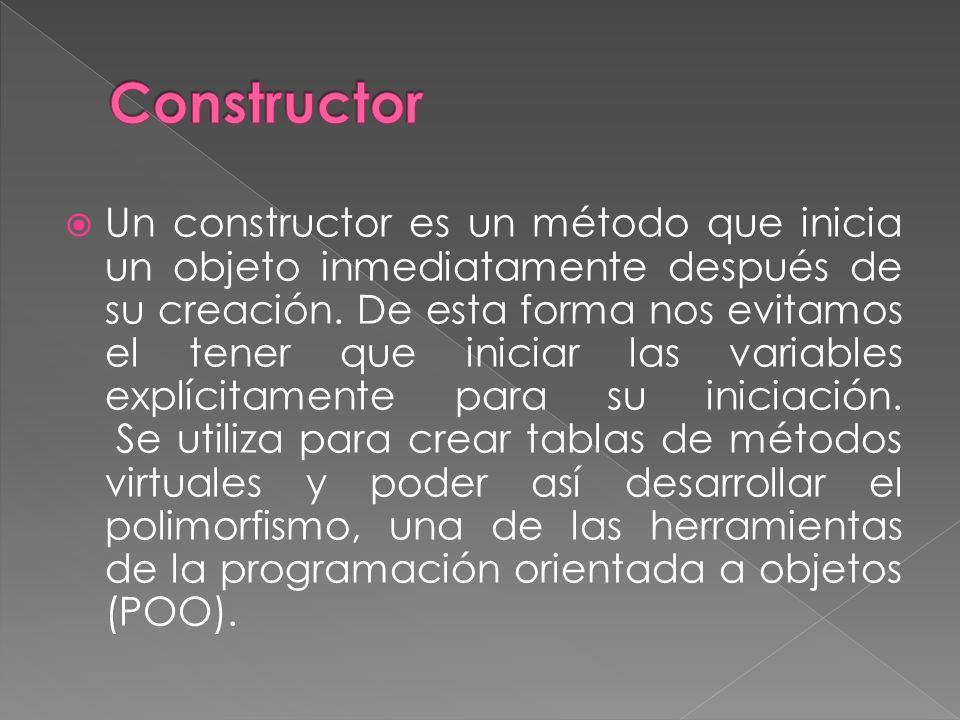 Un constructor es un método que inicia un objeto inmediatamente después de su creación.