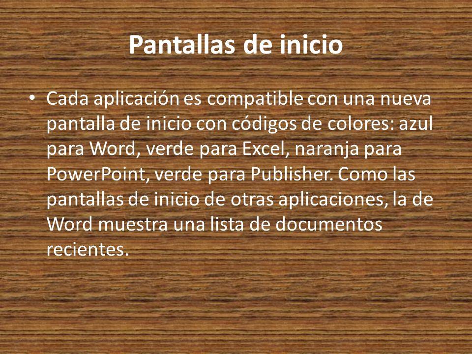 Pantallas de inicio Cada aplicación es compatible con una nueva pantalla de inicio con códigos de colores: azul para Word, verde para Excel, naranja para PowerPoint, verde para Publisher.