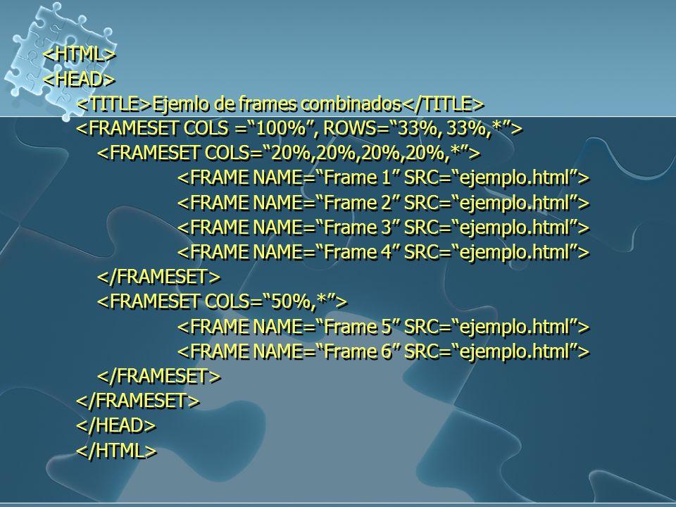 Ejemlo de frames combinados Ejemlo de frames combinados