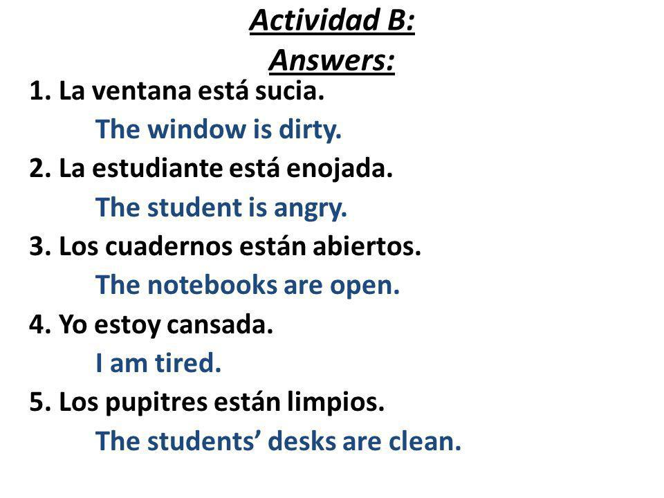 Actividad C: Write a sentence (in Spanish & English) that describes each picture.