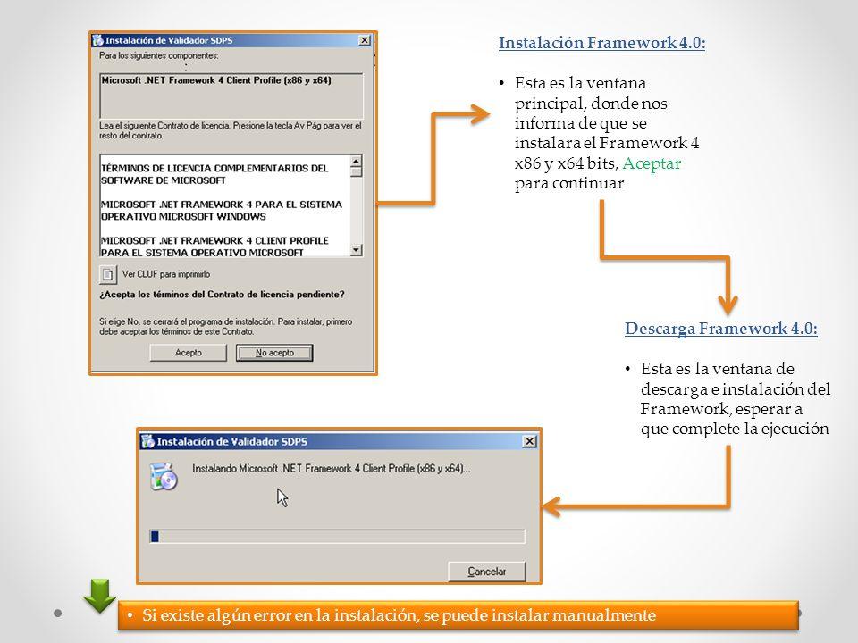 Instalación Framework 4.0: Esta es la ventana principal, donde nos informa de que se instalara el Framework 4 x86 y x64 bits, Aceptar para continuar D