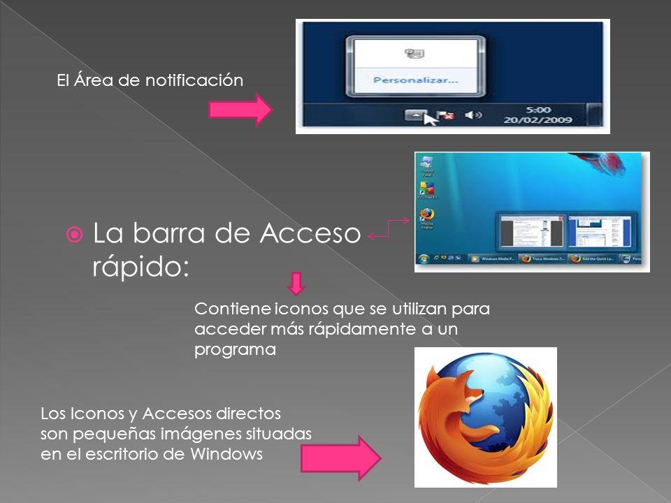 Botón Inicio. Es el botón a través del cual podemos acceder a todo el abanico de opciones que nos ofrece Windows