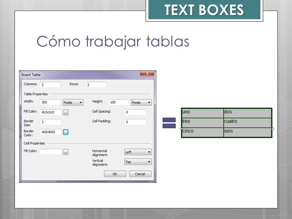Cómo trabajar tablas TEXT BOXES