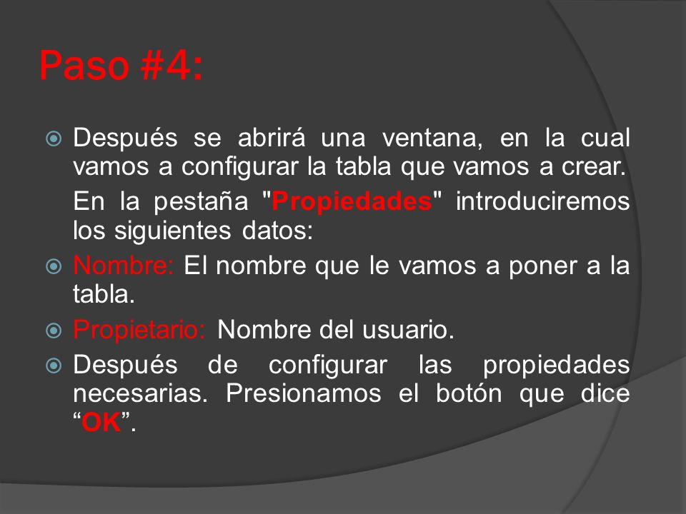 Paso #4: Después se abrirá una ventana, en la cual vamos a configurar la tabla que vamos a crear. En la pestaña
