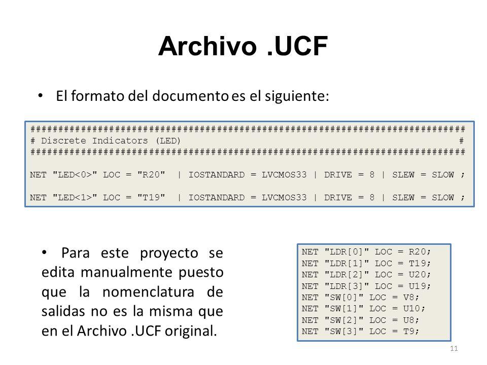 Archivo.UCF El formato del documento es el siguiente: ############################################################################# # Discrete Indicat