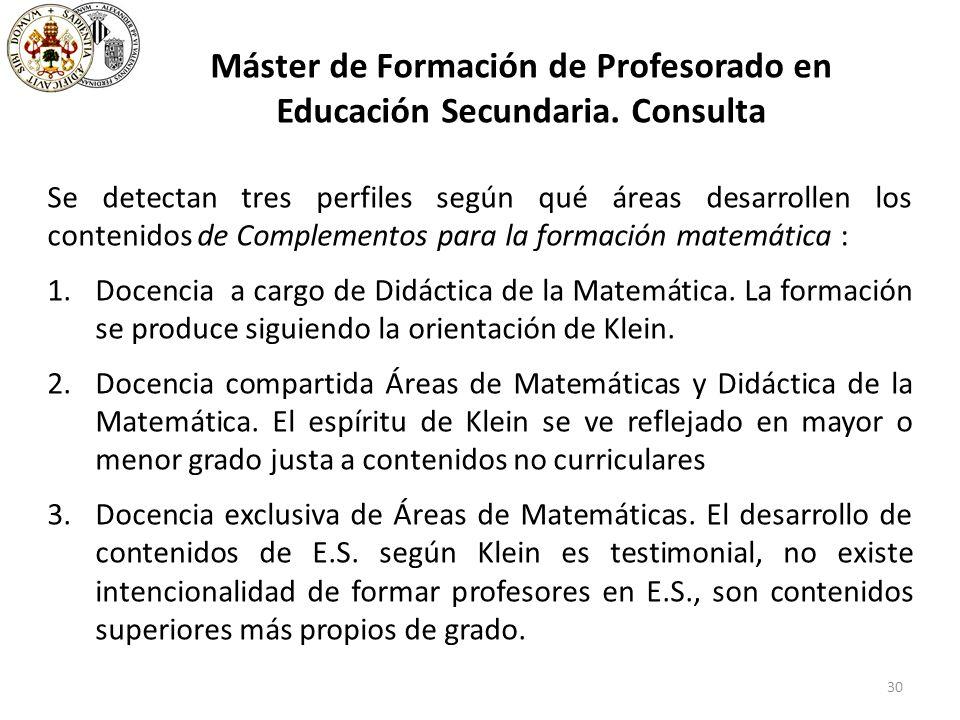 30 Máster de Formación de Profesorado en Educación Secundaria.