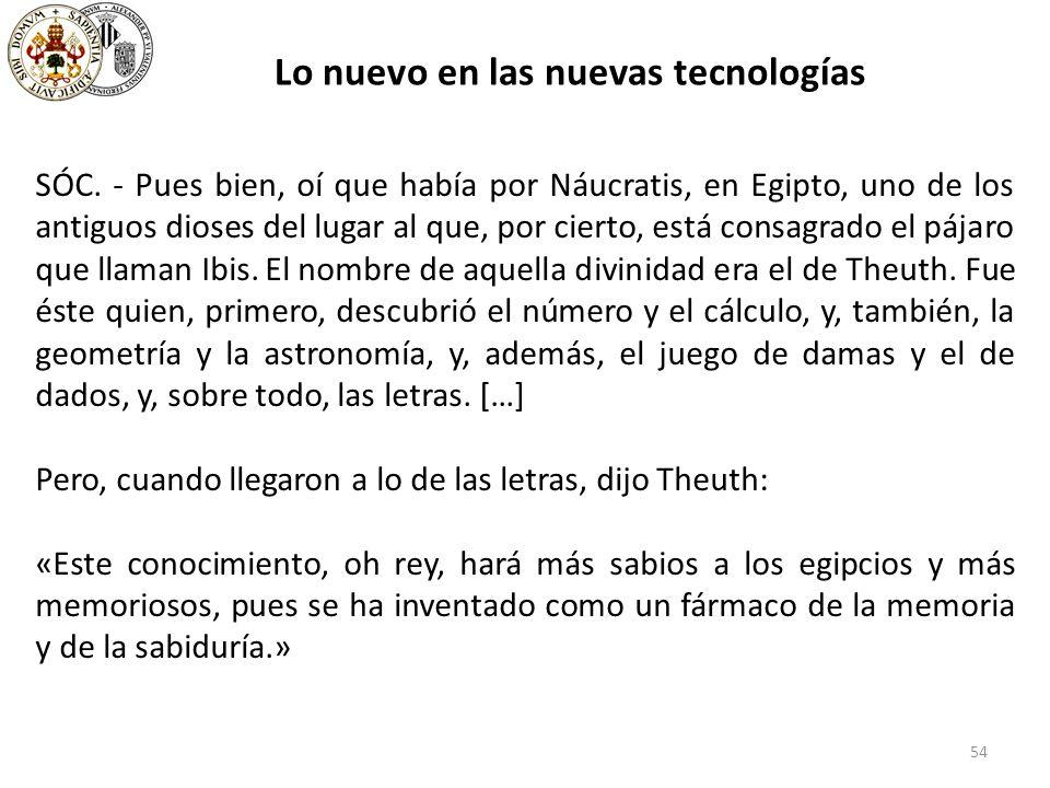 54 Lo nuevo en las nuevas tecnologías SÓC.