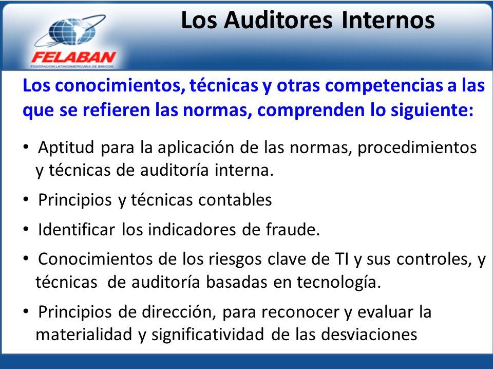 Los conocimientos, técnicas y otras competencias a las que se refieren las normas, comprenden lo siguiente: Aptitud para la aplicación de las normas, procedimientos y técnicas de auditoría interna.