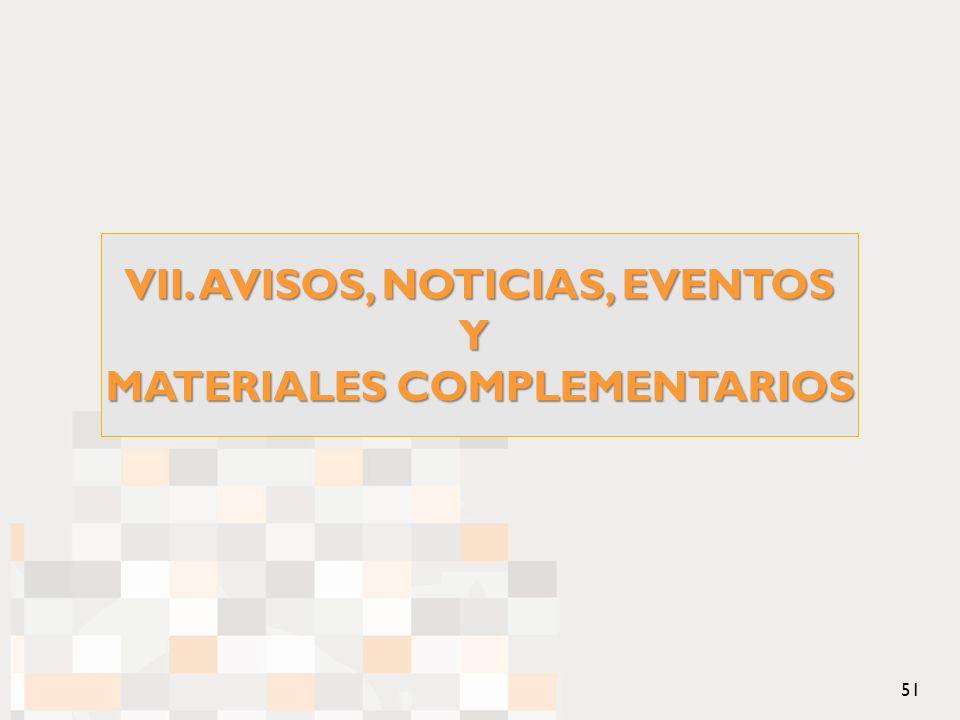 VII. AVISOS, NOTICIAS, EVENTOS Y MATERIALES COMPLEMENTARIOS 51
