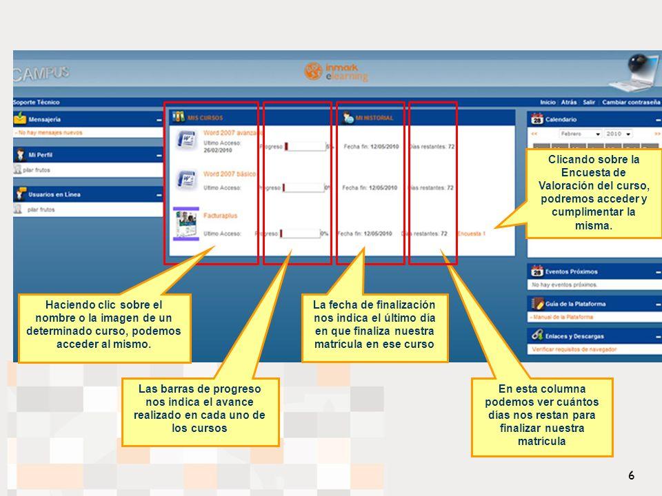 Haciendo clic sobre el nombre o la imagen de un determinado curso, podemos acceder al mismo.