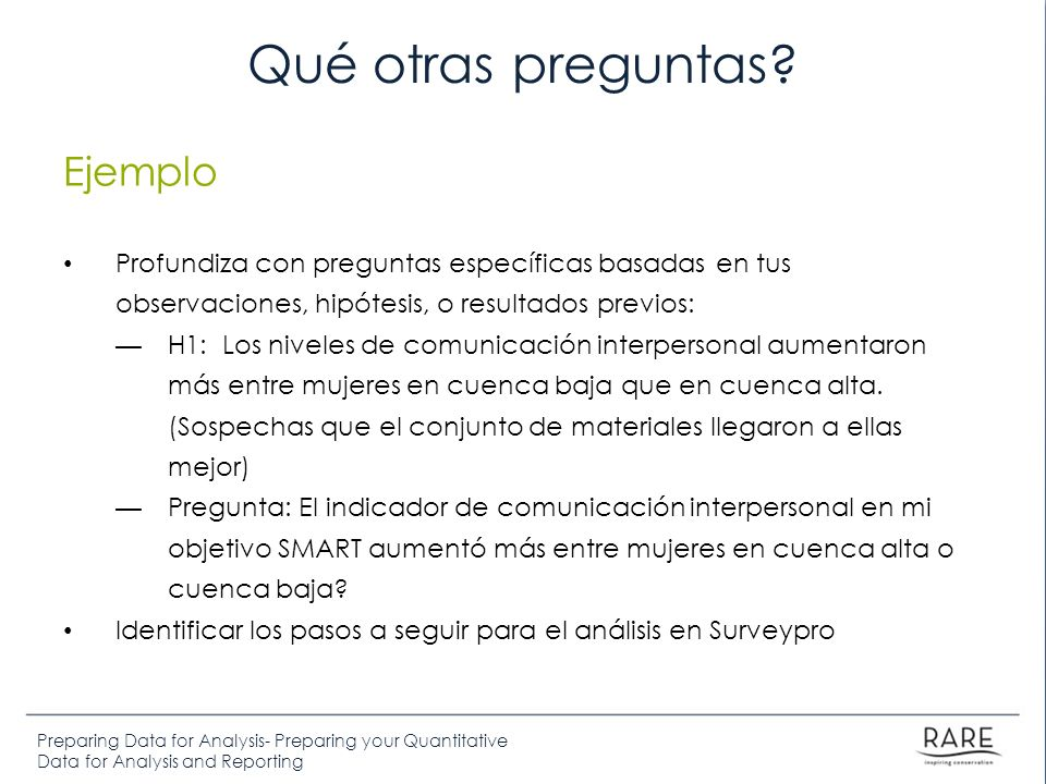 Preparing Data for Analysis- Preparing your Quantitative Data for Analysis and Reporting Qué otras preguntas.