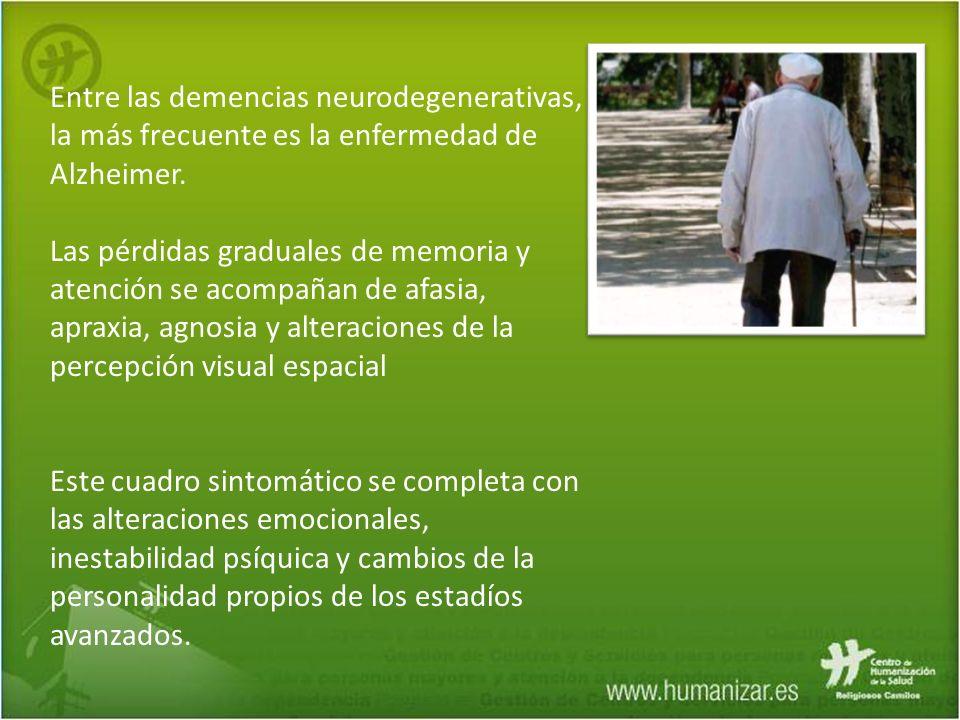 Entre las demencias neurodegenerativas, la más frecuente es la enfermedad de Alzheimer. Las pérdidas graduales de memoria y atención se acompañan de a