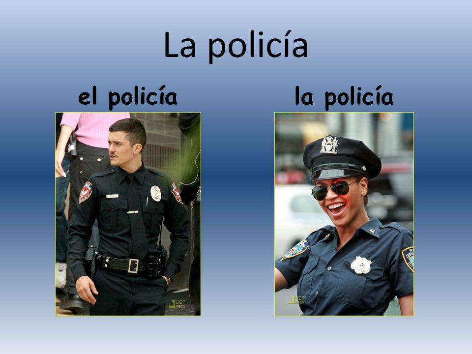 La policía el policía la policía