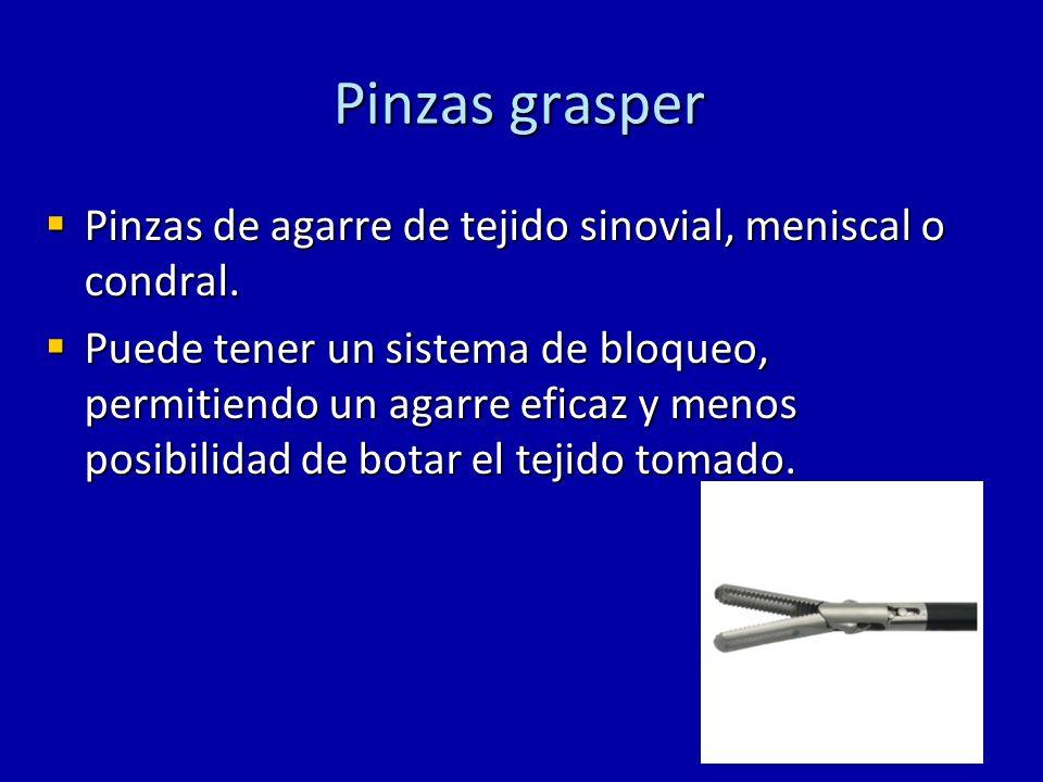 Pinzas grasper Pinzas de agarre de tejido sinovial, meniscal o condral. Pinzas de agarre de tejido sinovial, meniscal o condral. Puede tener un sistem
