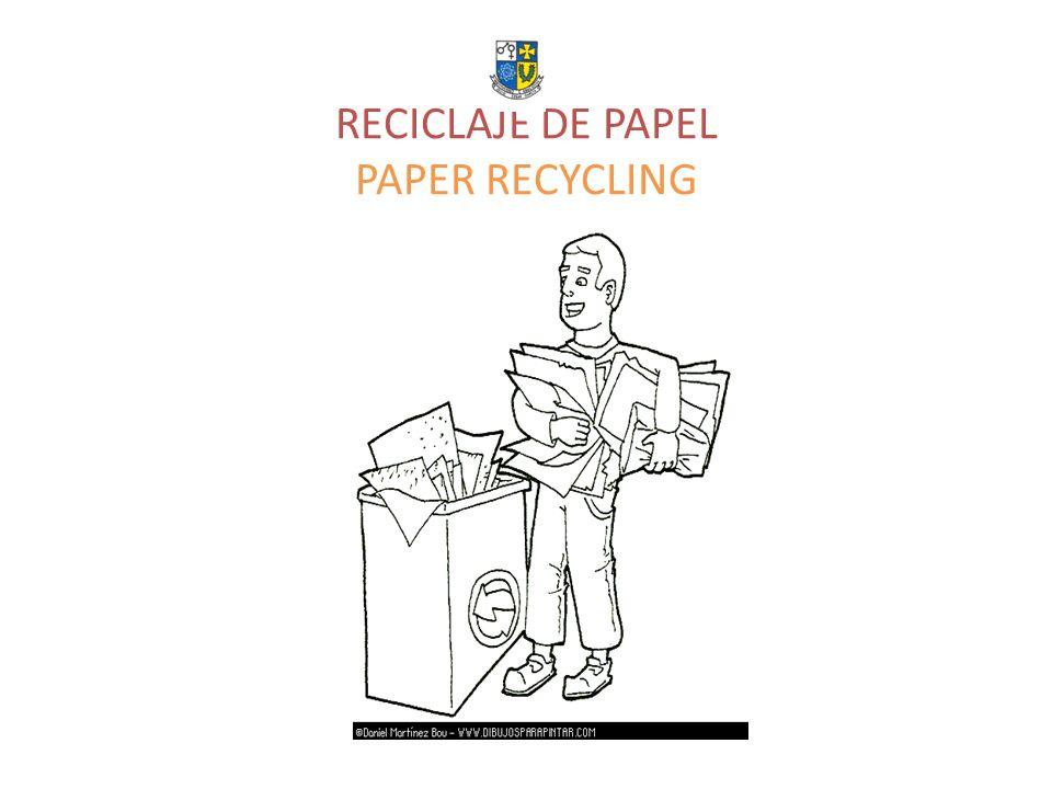 RECICLAJE DE PAPEL PAPER RECYCLING