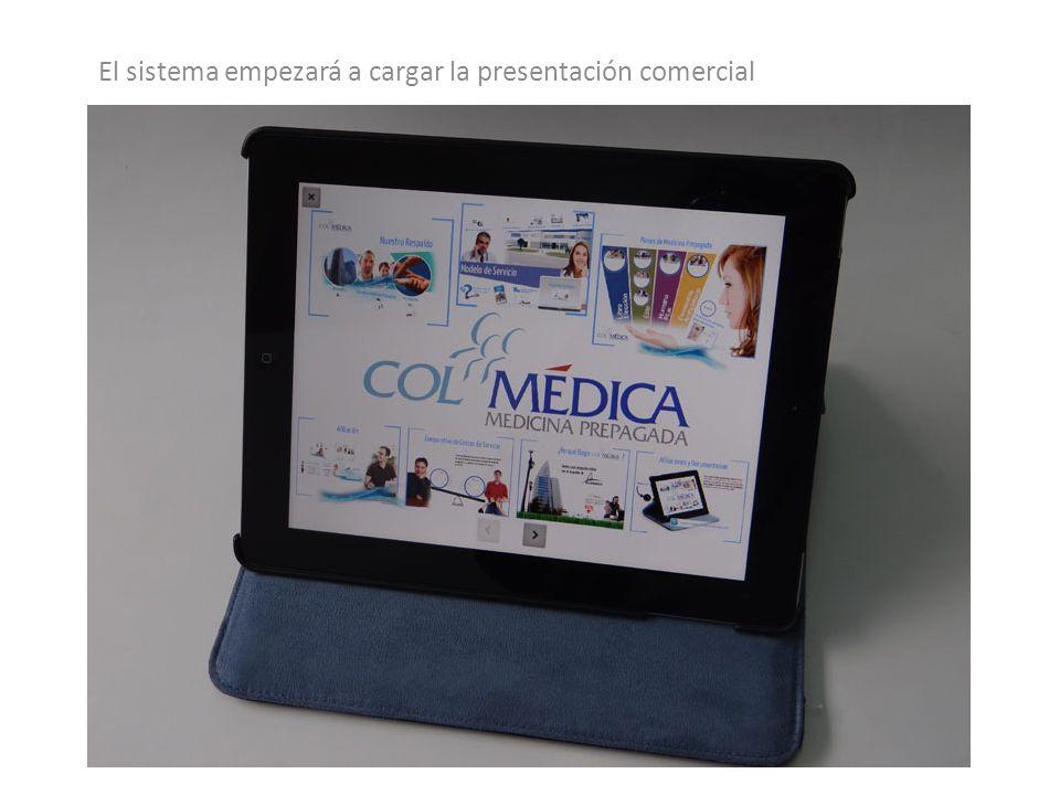 El sistema empezará a cargar la presentación comercial