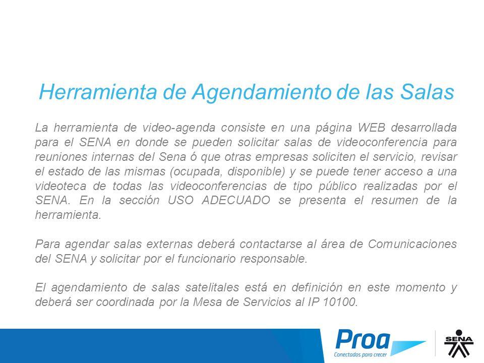 Herramienta de Agendamiento de las Salas La herramienta de video-agenda consiste en una página WEB desarrollada para el SENA en donde se pueden solici
