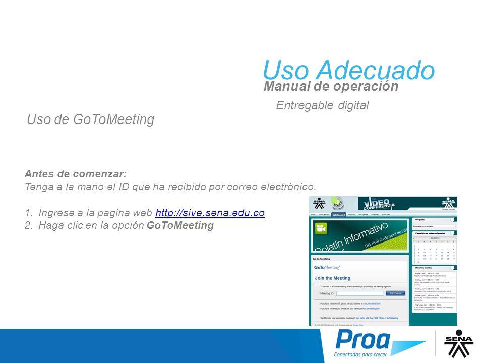 Uso Adecuado Manual de operación Antes de comenzar: Tenga a la mano el ID que ha recibido por correo electrónico. 1.Ingrese a la pagina web http://siv