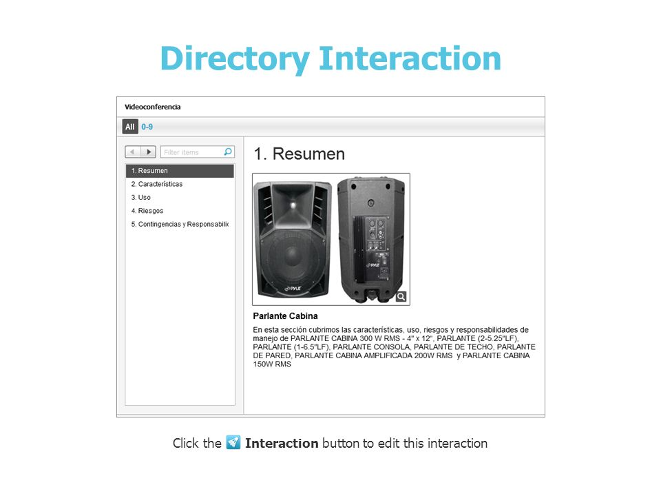 Parlante Cabina Directory Interaction Click the Interaction button to edit this interaction