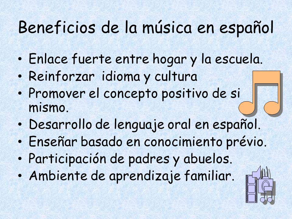Beneficios de la música en español Enlace fuerte entre hogar y la escuela.