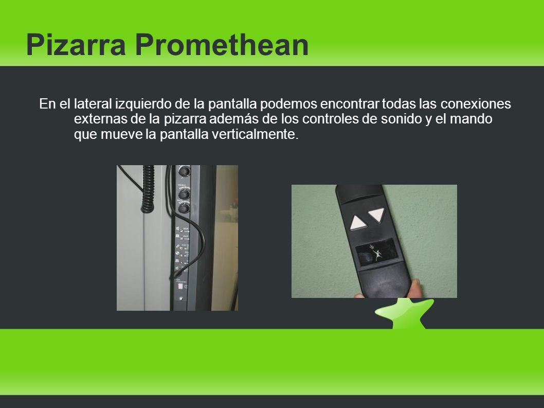 Pizarra Promethean En el lateral izquierdo de la pantalla podemos encontrar todas las conexiones externas de la pizarra además de los controles de son