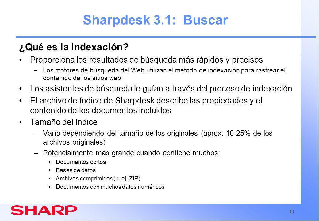 11 Sharpdesk 3.1: Buscar ¿Qué es la indexación.