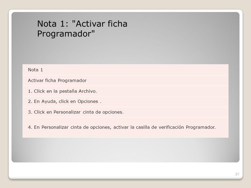 Nota 1: Activar ficha Programador 37 Nota 1 Activar ficha Programador 1.