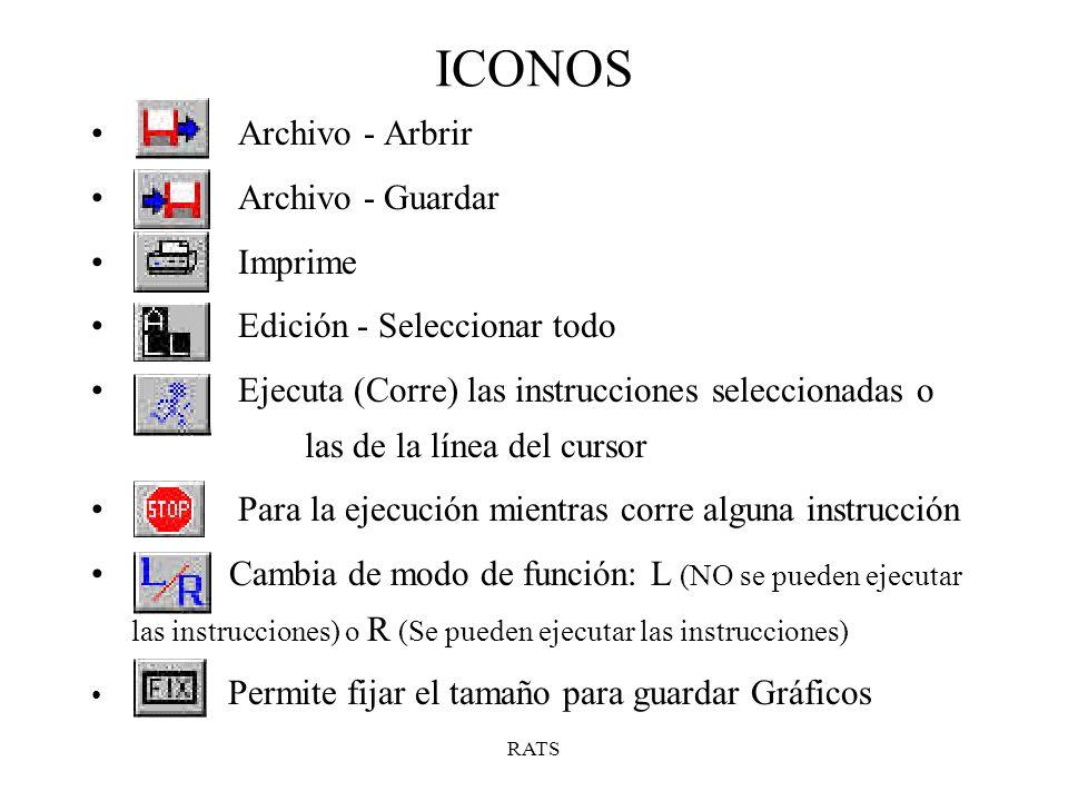 ICONOS Archivo - Arbrir Archivo - Guardar Imprime Edición - Seleccionar todo Ejecuta (Corre) las instrucciones seleccionadas o las de la línea del cur