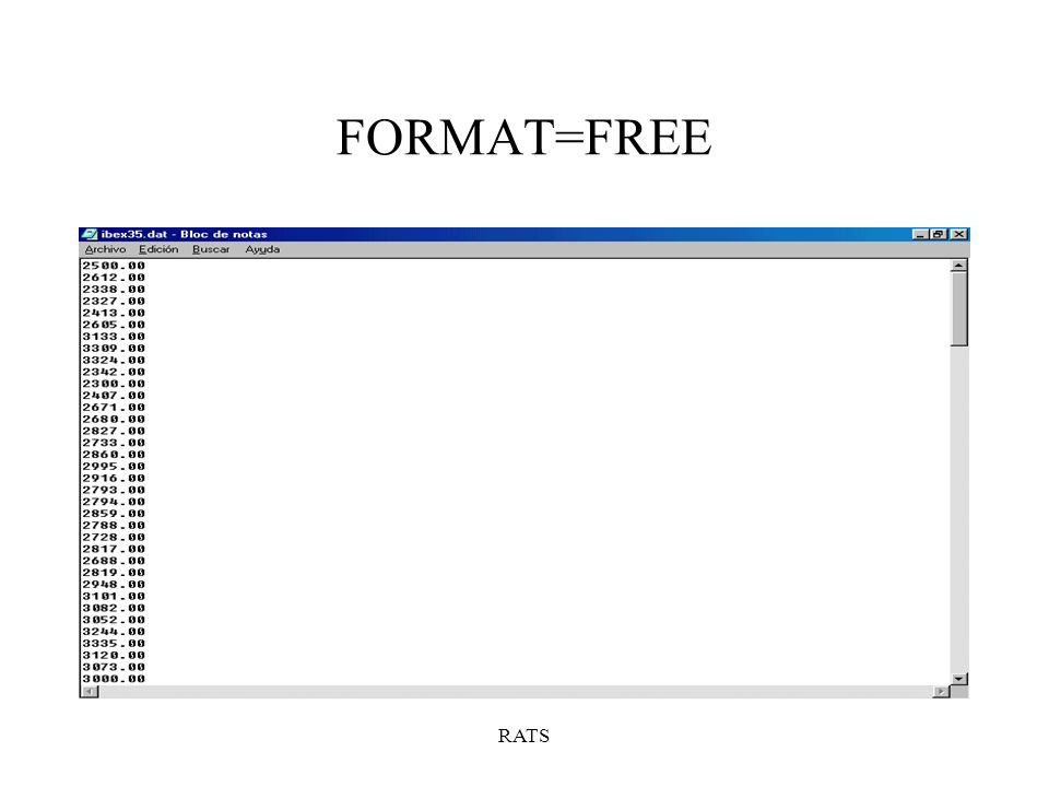 RATS FORMAT=FREE