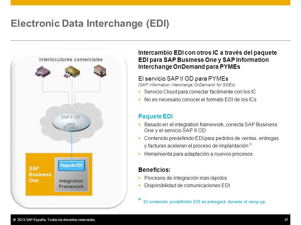 ©2013 SAP España. Todos los derechos reservados.37 Electronic Data Interchange (EDI) Intercambio EDI con otros IC a través del paquete EDI para SAP Bu
