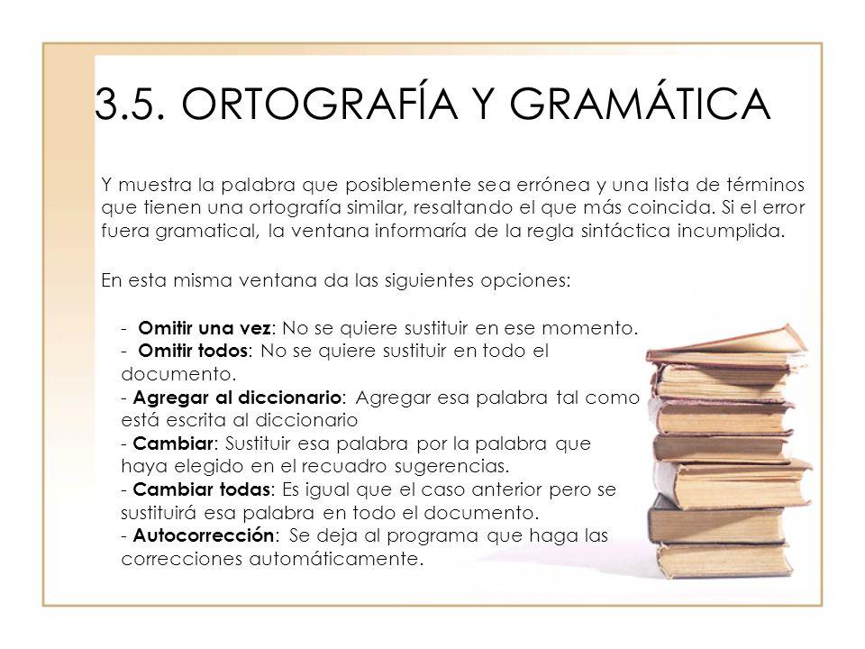 3.5.ORTOGRAFÍA Y GRAMÁTICA Y muestra la palabra que posiblemente sea errónea y una lista de términos que tienen una ortografía similar, resaltando el