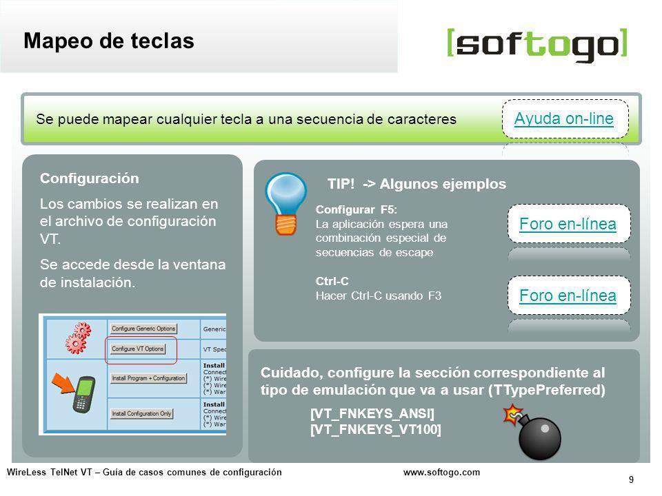 10 WireLess TelNet VT – Guía de casos comunes de configuración www.softogo.com ¿Cómo configurar el mapeo de teclas.