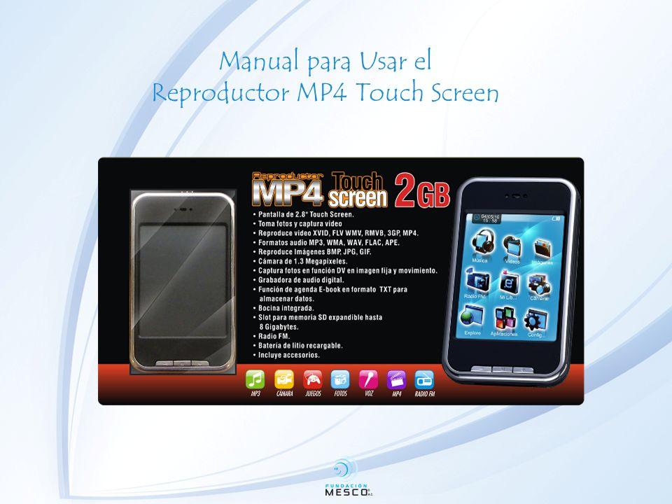 Manual para Usar el Reproductor MP4 Touch Screen