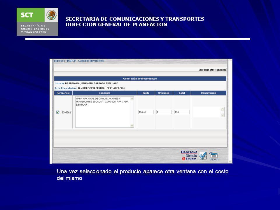 SECRETARIA DE COMUNICACIONES Y TRANSPORTES DIRECCION GENERAL DE PLANEACION Posteriormente se selecciona el producto a comprar Seleccionar