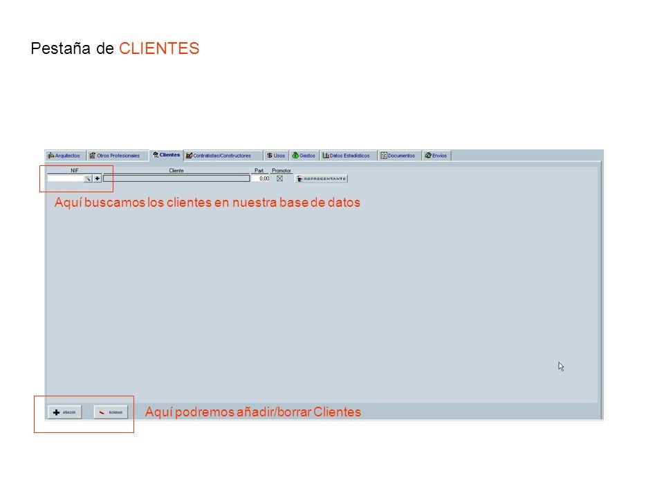 Pestaña de CLIENTES Aquí podremos añadir/borrar Clientes Aquí buscamos los clientes en nuestra base de datos