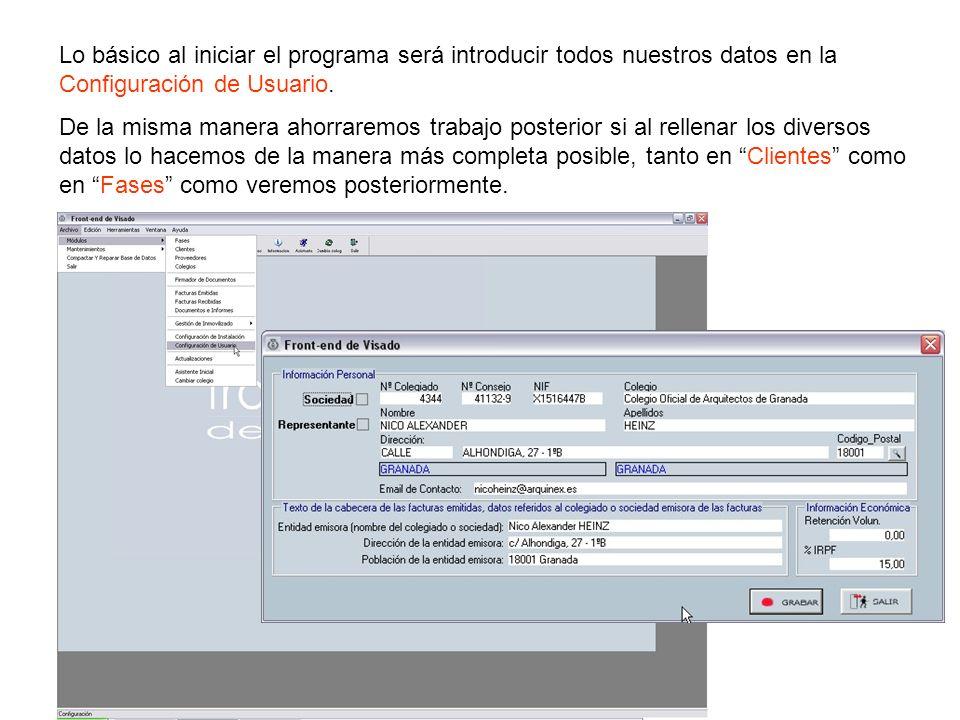 Lo básico al iniciar el programa será introducir todos nuestros datos en la Configuración de Usuario. De la misma manera ahorraremos trabajo posterior